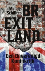 Brexitland - Mathijs Schiffers - ISBN: 9789047011590