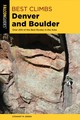 Best Climbs Denver And Boulder - Green, Stewart M. - ISBN: 9781493039319