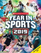 Scholastic Year In Sports 2019 - Jr., James Buckley; Group, Shoreline Publishing - ISBN: 9781338309799