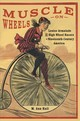 Muscle On Wheels - Hall, M. Ann - ISBN: 9780773554658