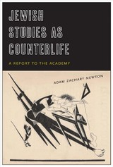 Jewish Studies As Counterlife - Newton, Adam Zachary - ISBN: 9780823283958
