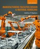Manufacturing Facilities Design & Material Handling - Stephens, Matthew P. - ISBN: 9781557538598