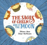 Sages Of Chelm And The Moon - Shlomo, Abas - ISBN: 9781784383695