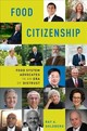 Food Citizenship - Goldberg, Ray A. (george M. Moffett Professor Of Agriculture And Business, Emeritus, Harvard University) - ISBN: 9780190871819