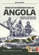 War Of Intervention In Angola, Volume 2 - Fontanellaz, Adrien; Cooper, Tom - ISBN: 9781911628651
