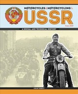 Motorcycles And Motorcycling In The Ussr From 1939 - Turbett, Colin - ISBN: 9781787113145