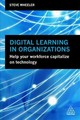Digital Learning In Organizations - Wheeler, Steve - ISBN: 9780749484682