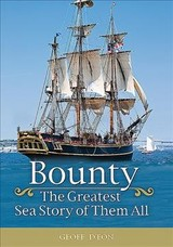 Bounty The Greatest Sea Story Of Them All - D'eon, Geoff - ISBN: 9781459505445