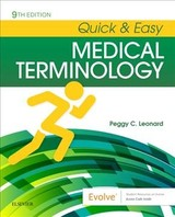 Quick & Easy Medical Terminology - Leonard, Peggy C. - ISBN: 9780323595995