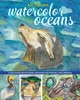 No Excuses Watercolor Oceans - Armfield, Gina Rossi - ISBN: 9781440352546