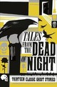 Tales From The Dead Of Night: Thirteen Classic Ghost Stories - Various - ISBN: 9781788160872