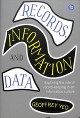 Records, Information And Data - Yeo, Geoffrey - ISBN: 9781783302260