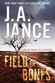 Field Of Bones - Jance, Judith A. - ISBN: 9780062657572