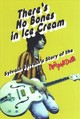 There's No Bones In Ice Cream - Sylvain, Sylvain; Thompson, Dave - ISBN: 9781785585135