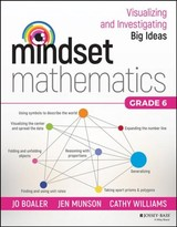 Mindset Mathematics: Visualizing And Investigating Big Ideas, Grade 6 - Boaler, Jo; Munson, Jen; Williams, Cathy - ISBN: 9781119358831