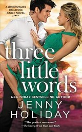 Three Little Words - Holiday, Jenny - ISBN: 9781455542468