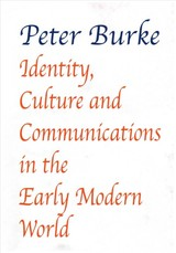 Identity, Culture & Communications In The Early Modern World - Burke, Peter - ISBN: 9781912224142
