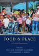 Food And Place - Joassart-marcelli, Pascale (EDT)/ Bosco, Fernando J. (EDT) - ISBN: 9781442266506