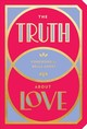 The Truth About Love - Abrams Noterie (COR)/ Andre, Bella (FRW) - ISBN: 9781419732638