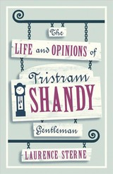 Life And Opinions Of Tristram Shandy, Gentleman - Sterne, Laurence - ISBN: 9781847494160