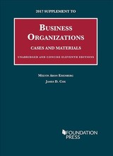 2017 Supplement To Business Organizations, Cases And Materials, Unabridged And Concise - Eisenberg, Melvin; Cox, James - ISBN: 9781640201880