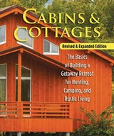 Cabins & Cottages, Revised & Expanded Edition - Skills Institute Press - ISBN: 9781565239678