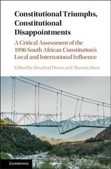 Constitutional Triumphs, Constitutional Disappointments - Dixon, Rosalind (EDT)/ Roux, Theunis (EDT) - ISBN: 9781108415330