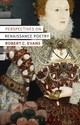 Perspectives On Renaissance Poetry - Evans, Dr Robert C. (auburn University At Montgomery, Usa) - ISBN: 9781472505705