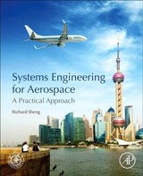 Systems Engineering for Aerospace - Sheng, Richard - ISBN: 9780128164587