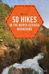 50 Hikes In The North Georgia Mountains - Molloy, Johnny - ISBN: 9781682681329