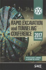 Rapid Excavation And Tunneling Conference 2017 Proceedings - Lawrence, Colin A. (EDT)/ Del Vescovo, Anthony (EDT) - ISBN: 9780873354516