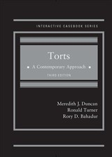 Torts, A Contemporary Approach - Casebookplus - Bahadur, Rory D.; Turner, Ronald; Duncan, Meredith J. - ISBN: 9781640200708
