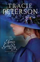 In Times Gone By - Peterson, Tracie - ISBN: 9780764231230