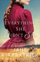 Everything She Didn't Say - Kirkpatrick, Jane - ISBN: 9780800727017