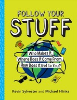 Follow Your Stuff - Sylvester, Kevin; Hlinka, Michael - ISBN: 9781773212531