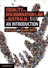 Equality and Discrimination Law in Australia: An Introduction - Smith, Belinda; Gaze, Beth - ISBN: 9781139923811
