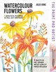 Paint Pad Artist: Watercolour Flowers - King, Julie - ISBN: 9781782216261