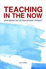 Teaching In The Now - Frank, Jeff - ISBN: 9781557538062
