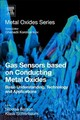 Gas Sensors Based On Conducting Metal Oxides - ISBN: 9780128112243