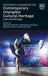 Research Handbook On Contemporary Intangible Cultural Heritage - Waelde, Charlotte (EDT)/ Cummings, Catherine (EDT)/ Pavis, Mathilde (EDT)/ Enright, Helena (EDT) - ISBN: 9781786434005