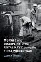 Morale And Discipline In The Royal Navy During The First World War - Rowe, Laura (university Of Exeter) - ISBN: 9781108419055
