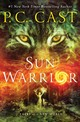 Sun Warrior - Cast, P. C. - ISBN: 9781250164896