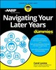 Navigating Your Later Years For Dummies - Aarp; Levine, Carol - ISBN: 9781119481584