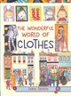 Wonderful World Of Clothes - Damon, Emma - ISBN: 9781910959176
