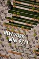 New York After 9/11 - Opotow, Susan (EDT)/ Shemtob, Zachary Baron (EDT) - ISBN: 9780823281275