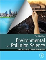 Environmental and Pollution Science - Gerba, Charles; Pepper, Ian L.; Brusseau, Mark L. - ISBN: 9780128147191