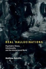 Real Hallucinations - Ratcliffe, Matthew (professor, University Of York) - ISBN: 9780262036719