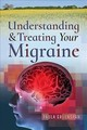 Understanding And Treating Your Migraine - Greenspan, Paula - ISBN: 9781526725844