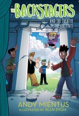 Backstagers And The Theater Of The Ancients (backstagers #2) - Mientus, Andy - ISBN: 9781419733659