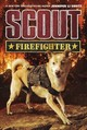 Scout: Firefighter - Shotz, Jennifer Li - ISBN: 9780062802613